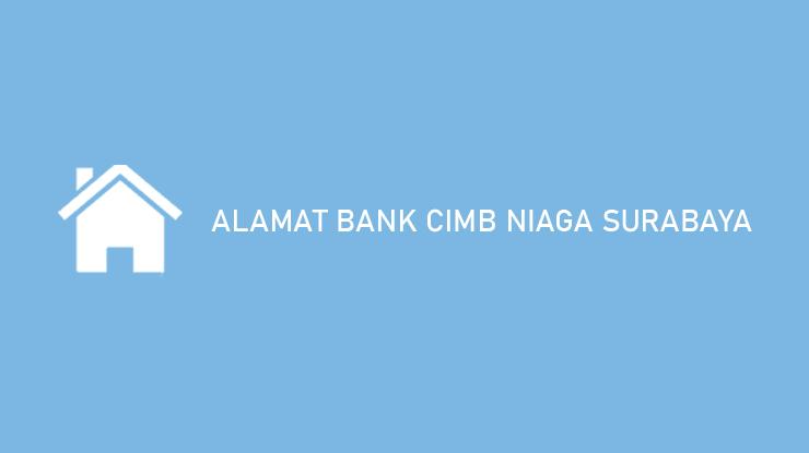 Alamat Bank CIMB Niaga Surabaya