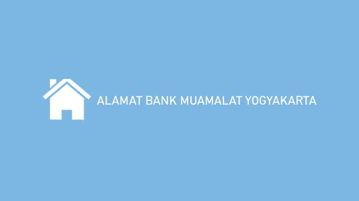 Alamat Bank Muamalat Yogyakarta