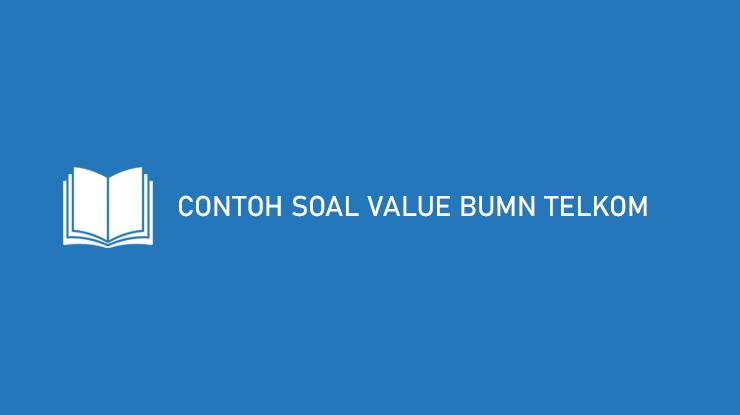 Contoh Soal Value BUMN Telkom